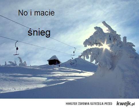 No i macie śnieg