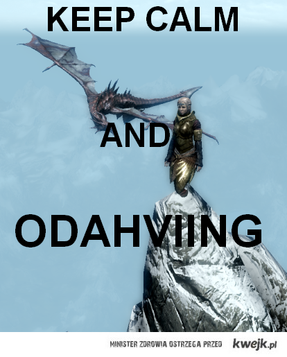 Keep Calm and ODAHVIING