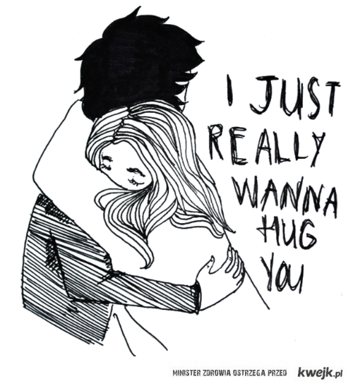 i just want hug