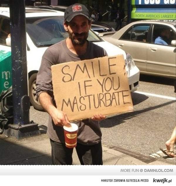 Smile If U Masturbate !