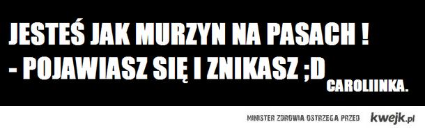 MURZYN :D