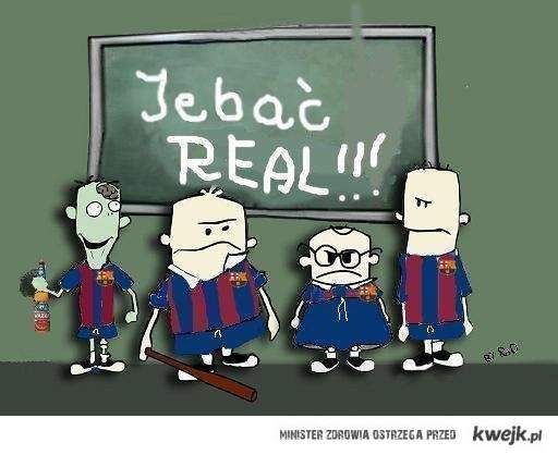 Je*ać Real ! :]  by: SiwY