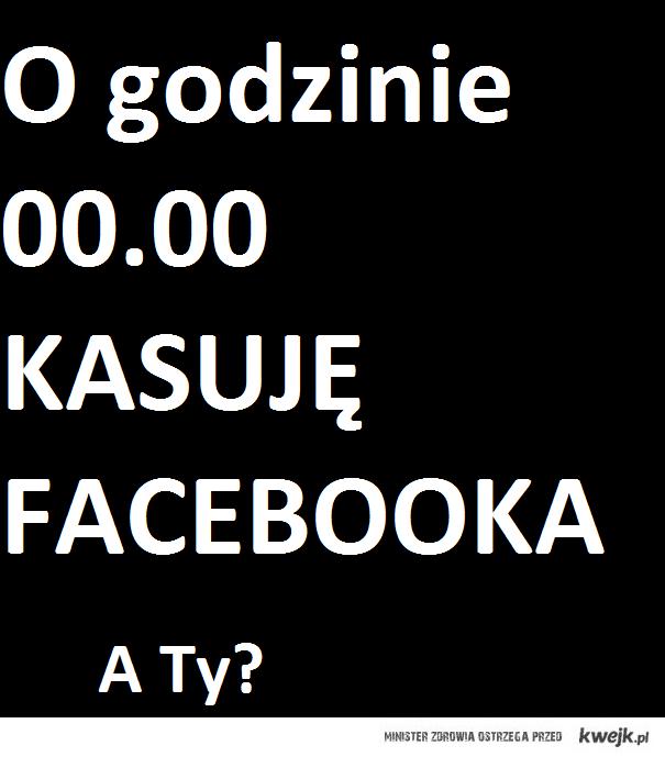 Kasuję facebooka