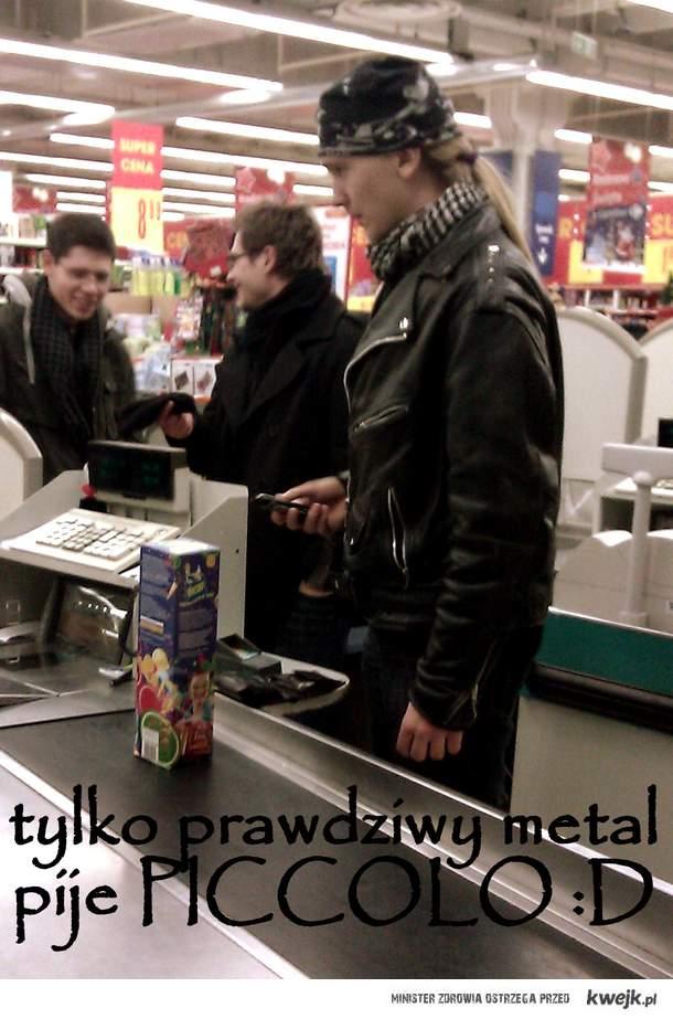 tylko prawdziwy metal pije Piccolo <3