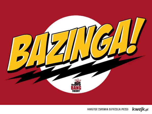 bazinga !