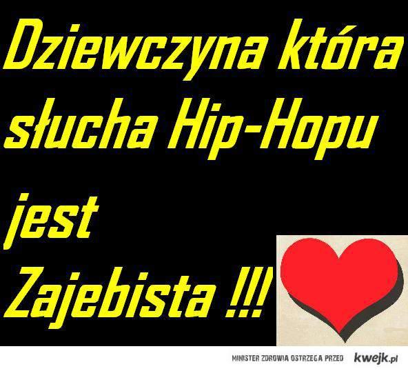 Dziewczyna + Hip Hop <3