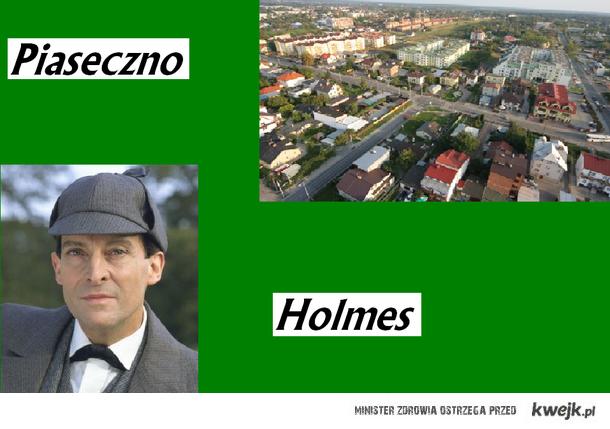 Piaseczno Holmes
