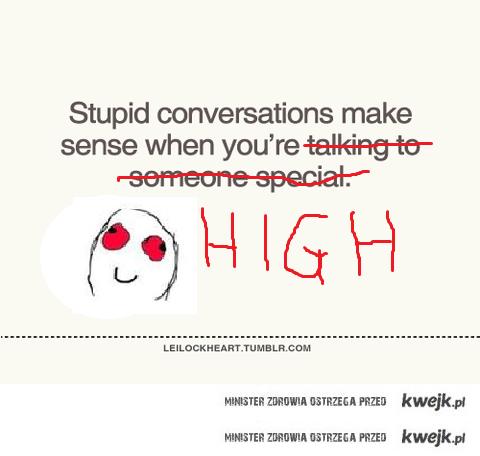stupid conversation