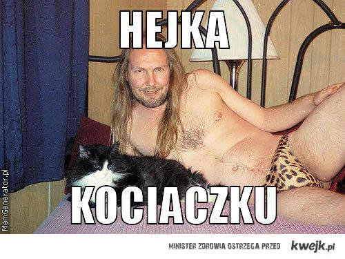 Hej Kociaczku