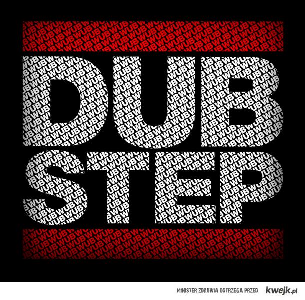 dubstep ♥