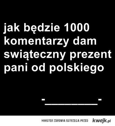 1000 komentarzy