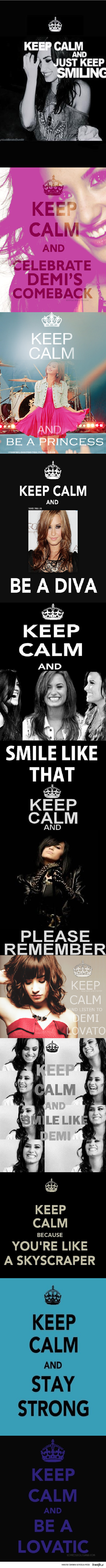 Keep Calm and Be A Lovatic <3