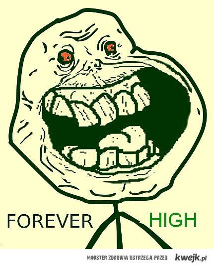 forever high