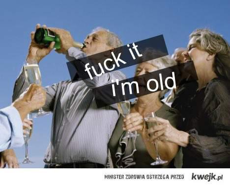 I'm old