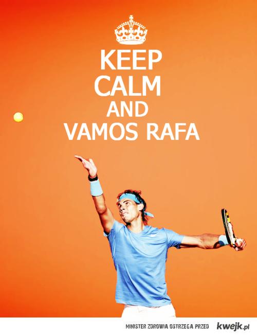 vamos Rafa !