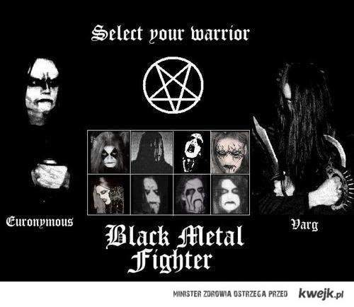 black metal fighter