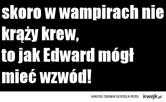 Edward kontra biologia