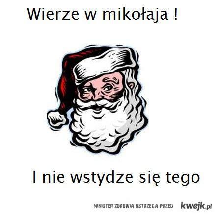 a ja wierze ;)