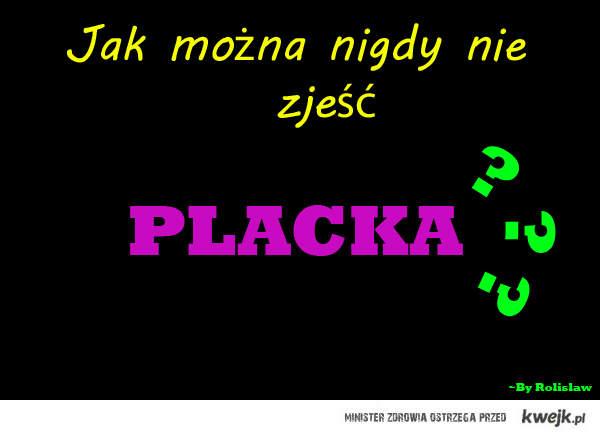 Placki !