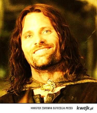 Aragorn jest zadowolony
