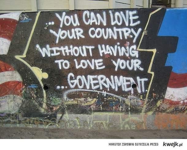 możesz kochać swoj kraj NIE kochając swojego rządu