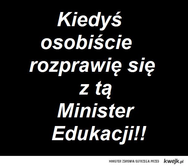 Szanowna Pani Minister...