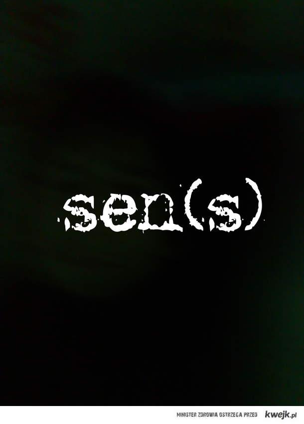 sen(s)