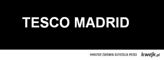 Tesco Madrid