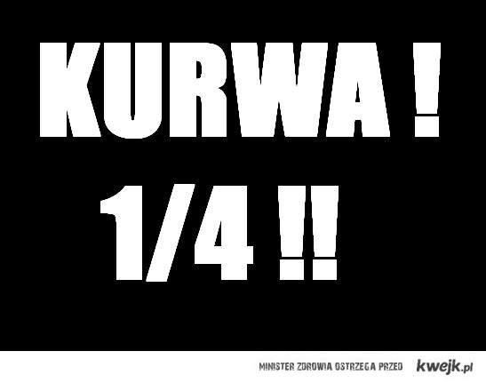 kURWA !