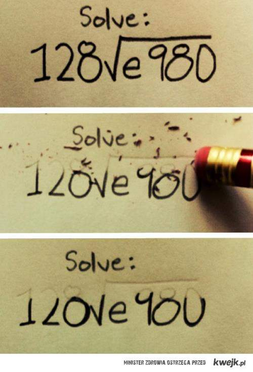 miłość jest również w matmie.;]