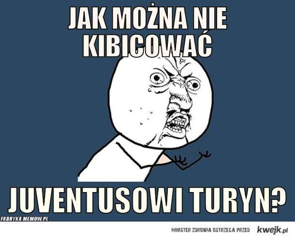 JUVE TURYN!!!