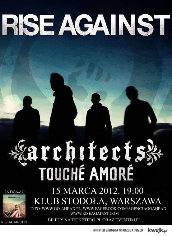 Rise Against, Architects i Touché Amoré 15 marca 2012 roku w warszawskiej Stodole!
