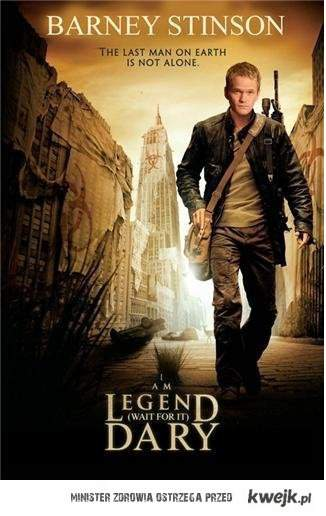 I am LEGEND(wait for it)DARY