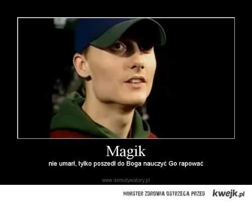 Magik <3