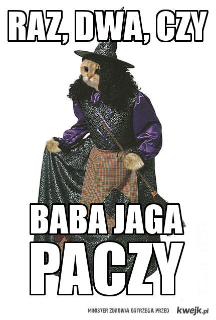 Raz, Dwa, Czy - Baba Jaga Paczy
