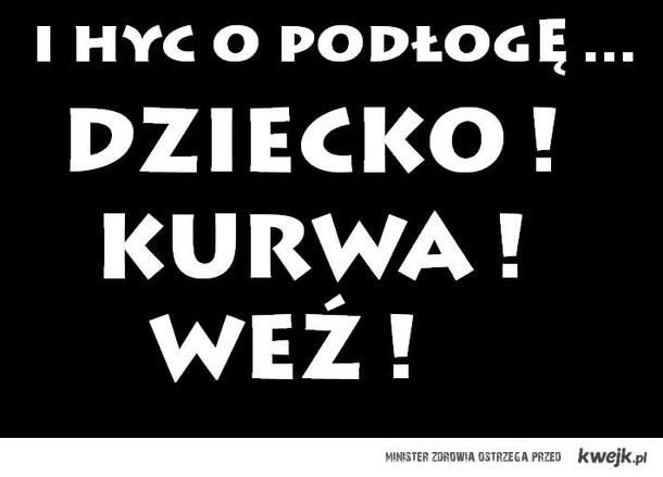 HYC O PODŁOGĘ ...