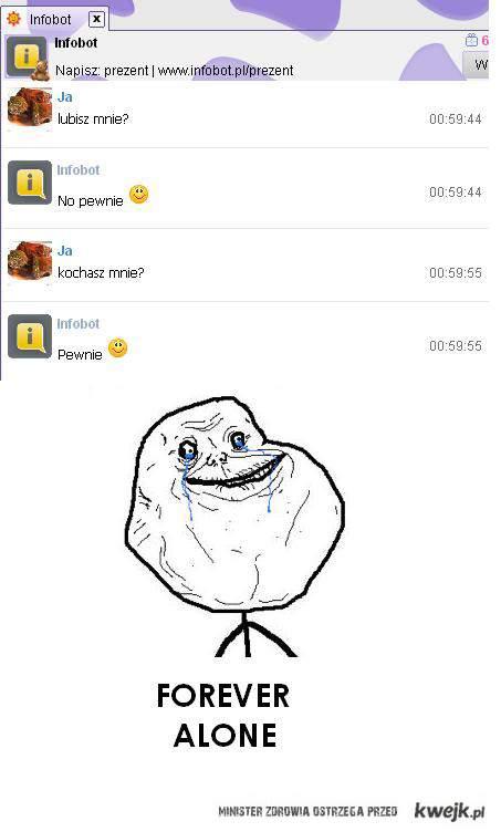 forever alone i infobot
