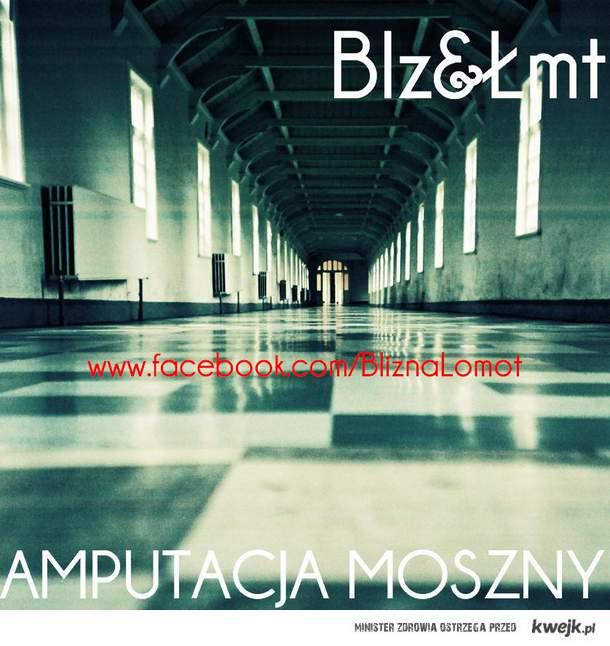 BLIZNA&ŁOMOT