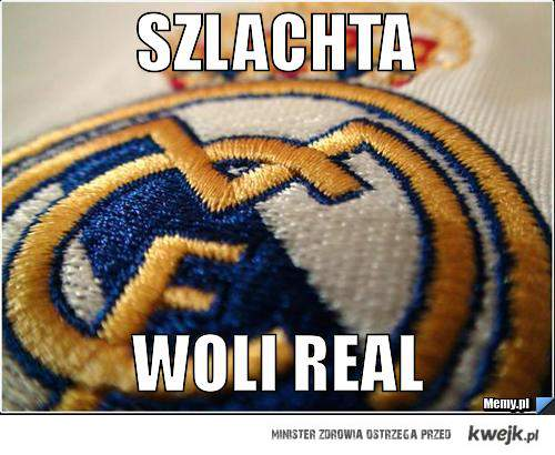 szlachta woli real