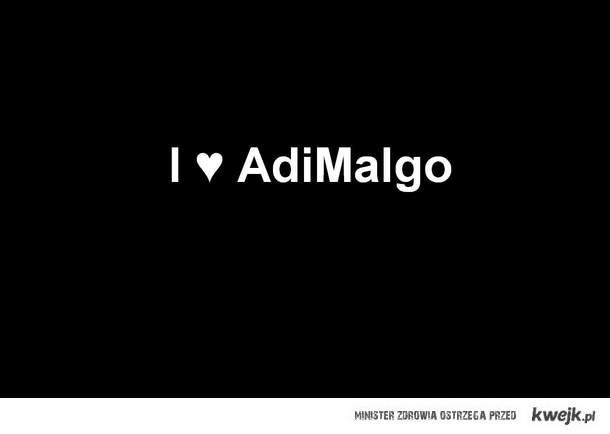 I love AdiMalgo