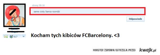 Prawdziwy kibic FCB. <3