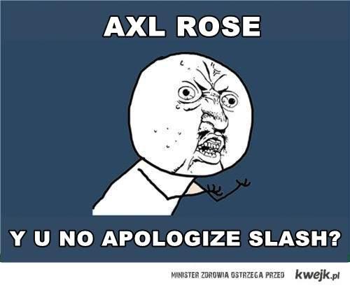 axl why ?
