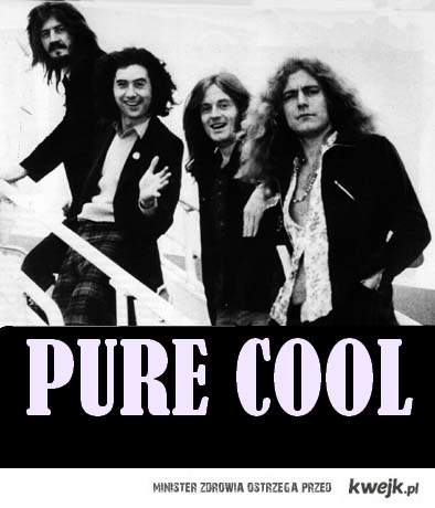 Led Zeppelin PURE COOL