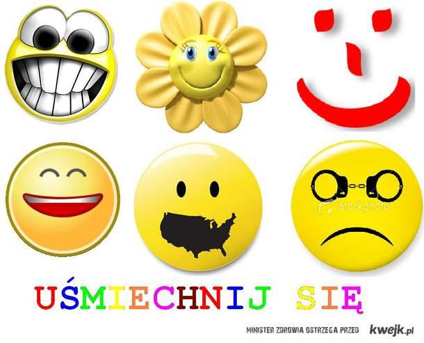 Uśmiechnij się ;)
