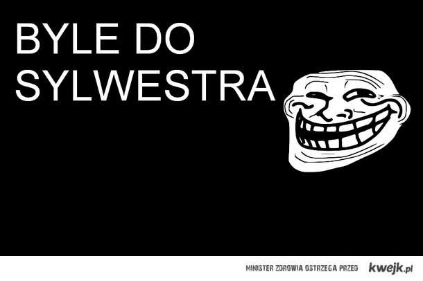 BYLE DO SYLWESTRA