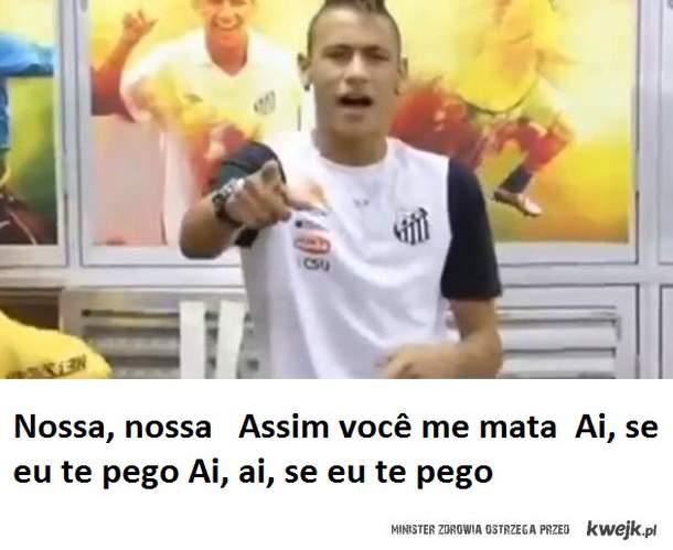 neymar ;D