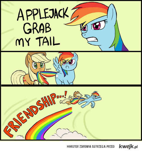 Grab my tail!