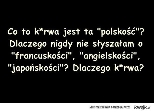 Polskość?!