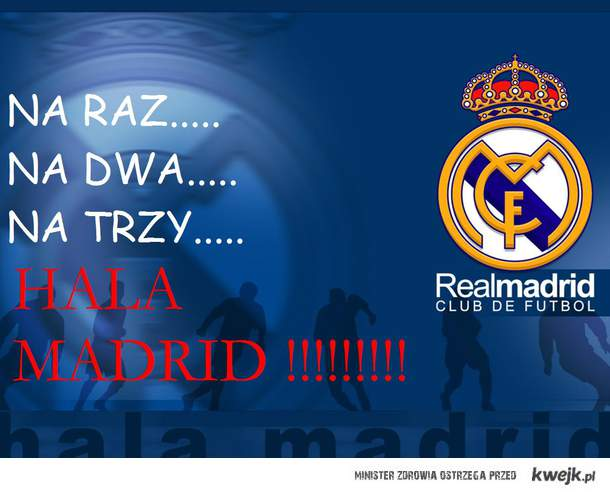 HALA MADRID !!!