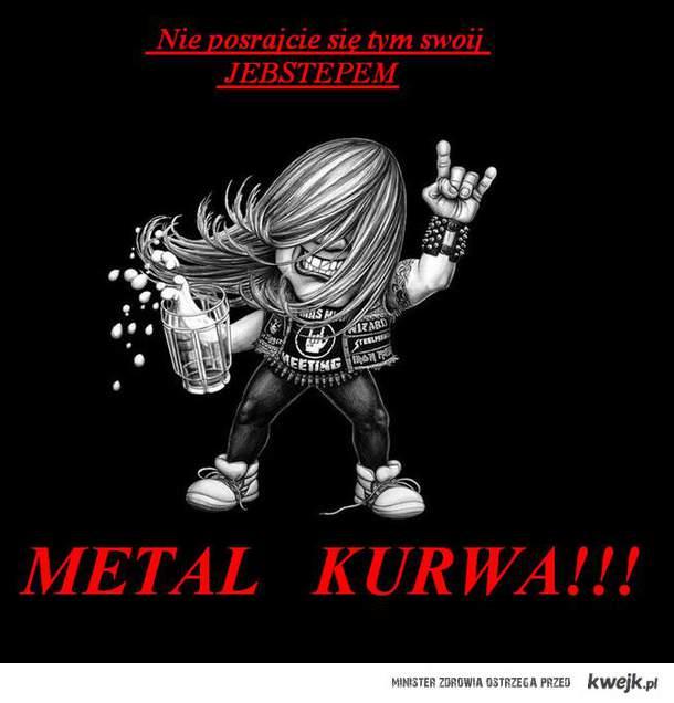 METAL!!!